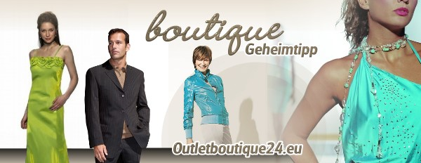 Boutique Geheimtipp - Outlet Boutique24